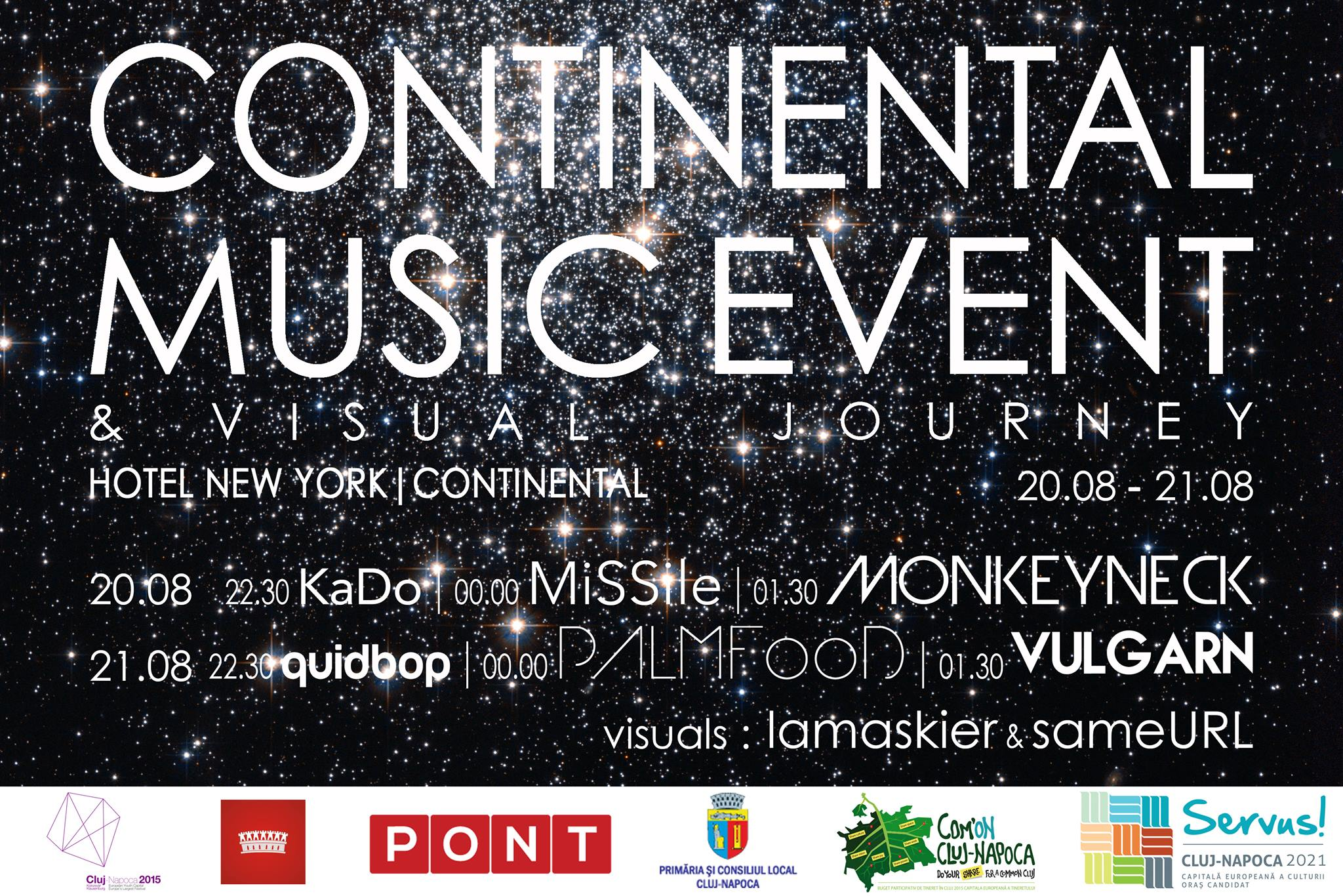 Continental Music Event & Visual Journey