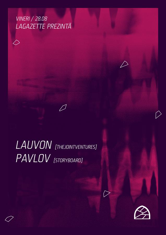 Lauvon / Pavlov @ La Gazette