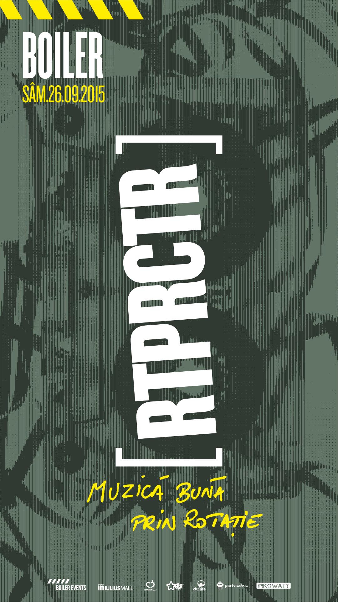 RTPRCTR – Muzică Bună prin Rotație @ Boiler Club