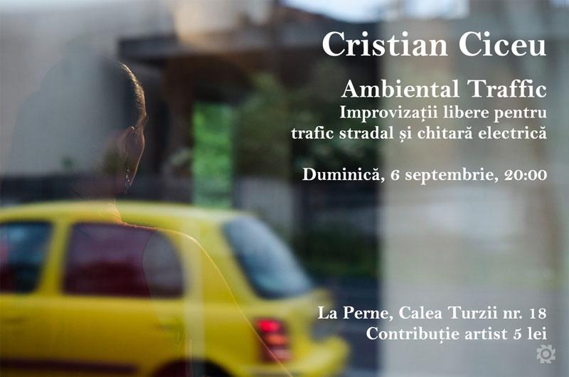 Cristian Ciceu | Ambiental Traffic @ La Perne