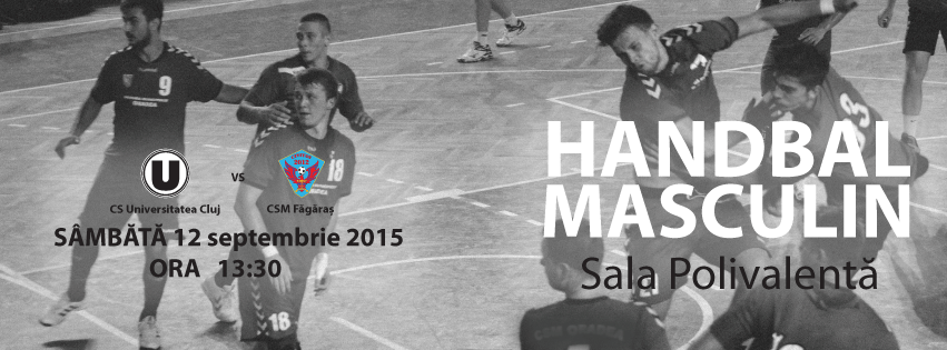 Handbal Masculin: U Cluj vs CSM Fagaras @ Sala Polivalentă