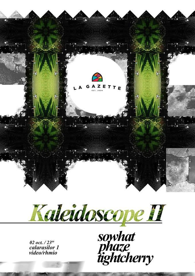 KALEIDOSCOPE II @ La Gazette