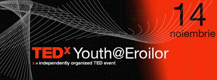 TEDxYouth Eroilor @ Cinema Victoria