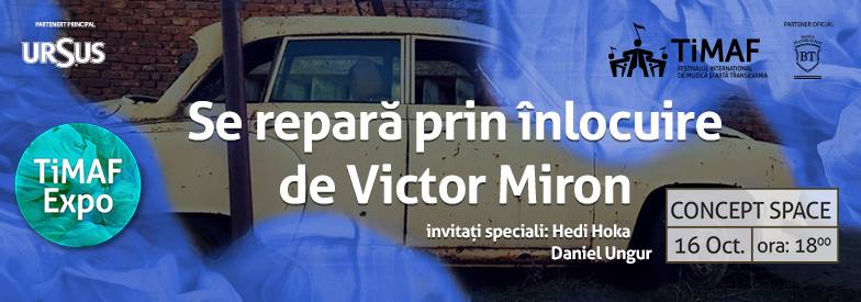 Lansare de carte Victor Miron @ TiMAF
