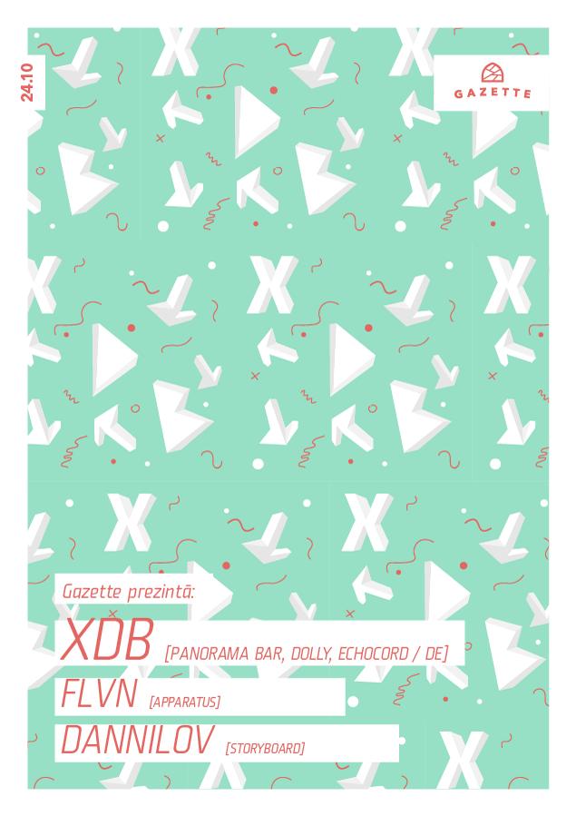 XDB / FLVN / Dannilov @ La Gazette