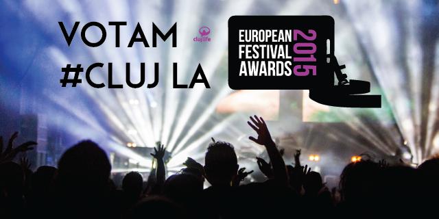 Votează festivalurile clujene la European Festival Awards!