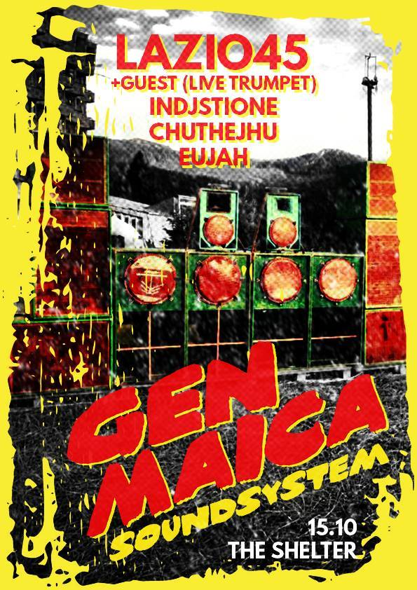 Genmaica Soundsystem & Lazio45 @ The Shelter