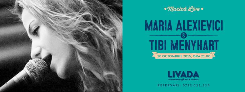 Maria Alexievici & Tibi Menyhart @ Livada