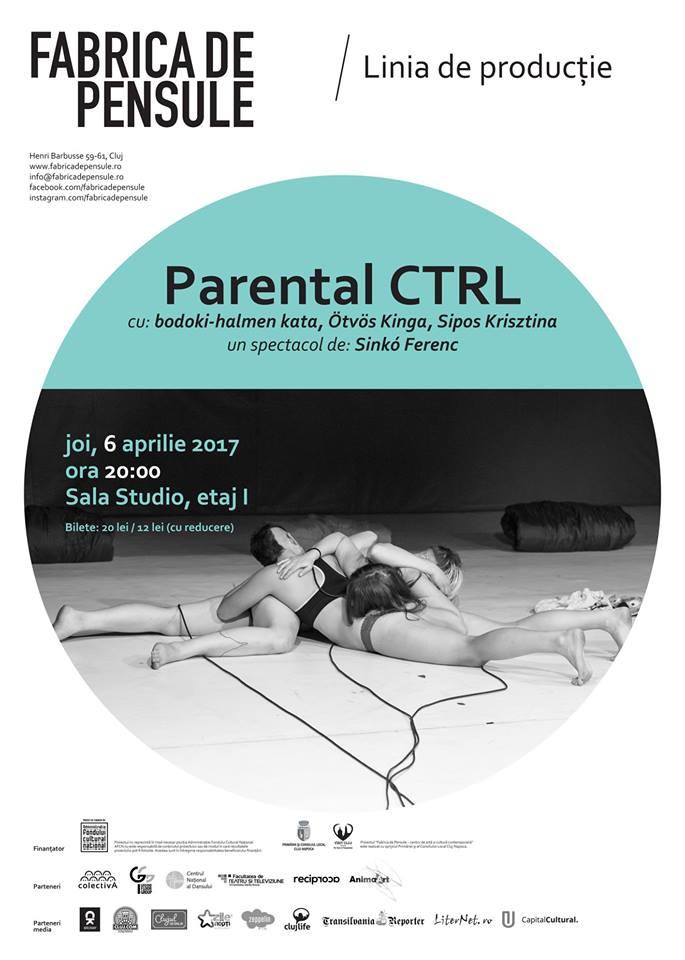 Parental CRTL @ Fabrica de Pensule