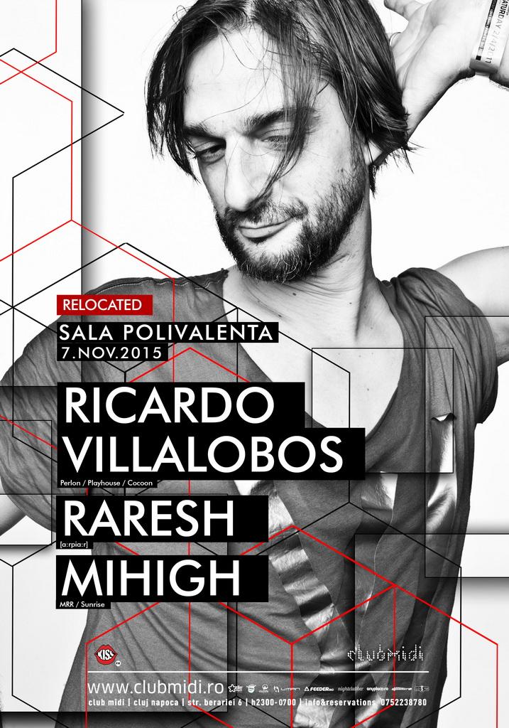 Ricardo Villalobos / Raresh / Mihigh @ Sala Polivalentă
