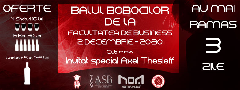 Balul Bobocilor Business @ Club NOA