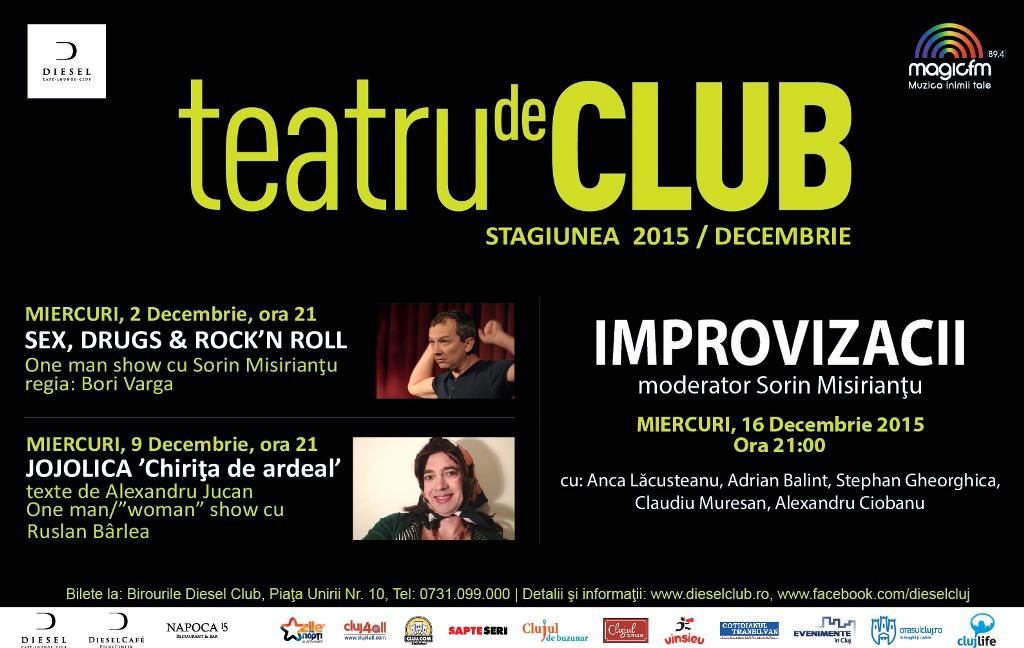 Teatru de club – Stagiunea Decembrie 2015