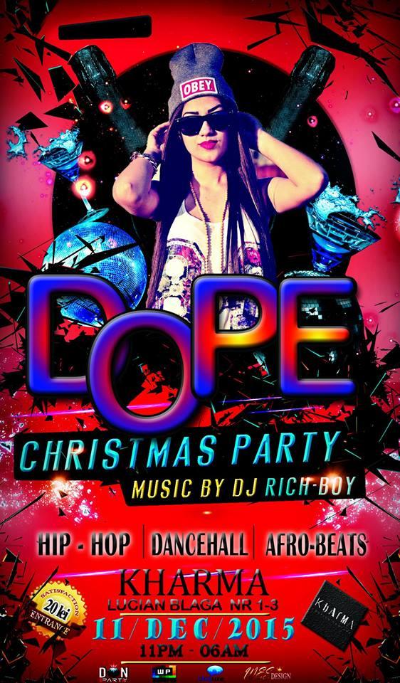 Dope Christmas Party @ Kharma Lounge