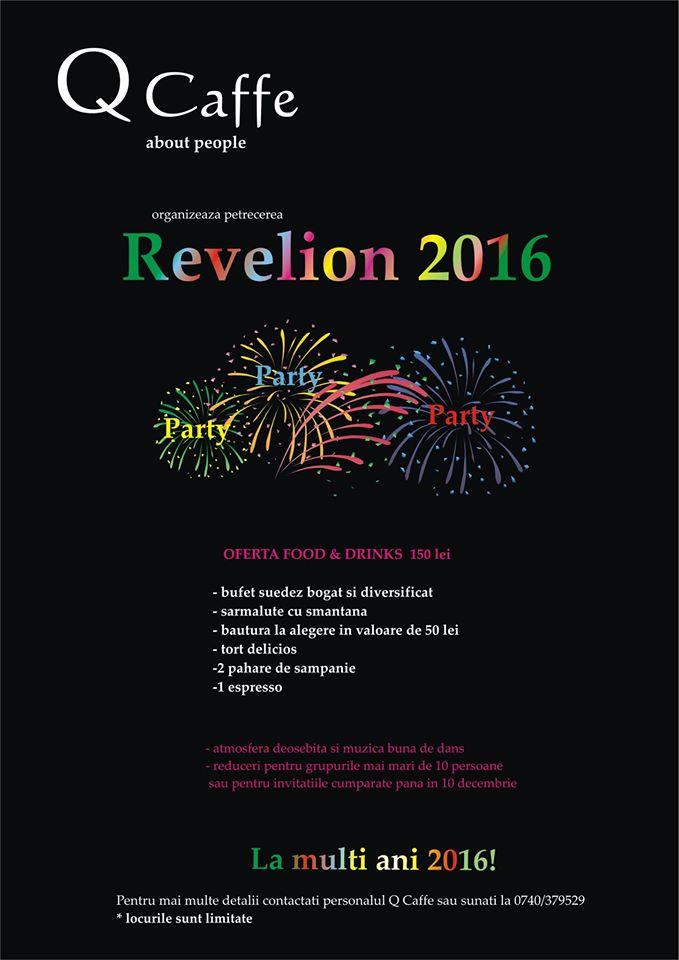 Revelion 2016 @ Q Caffe