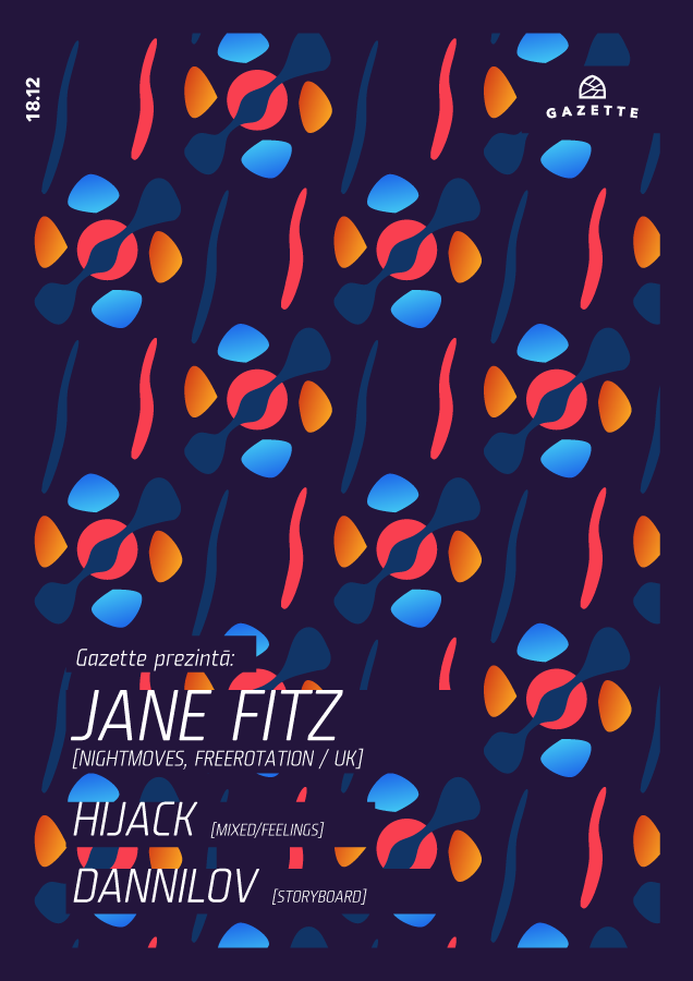 Jane Fitz / Hijack / Dannilov @ La Gazette