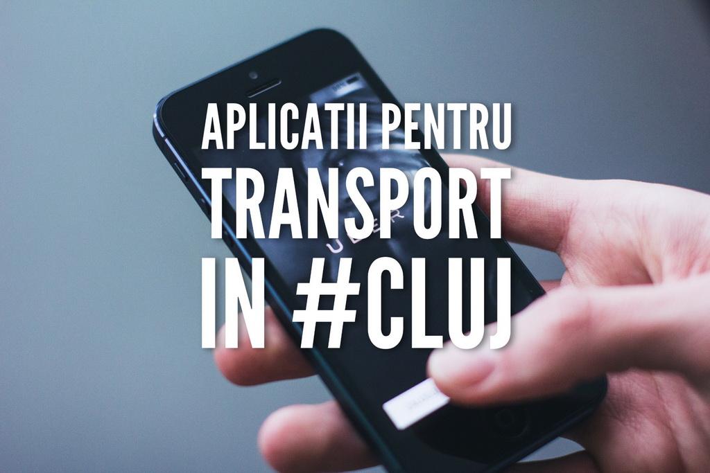 Aplicații esențiale pentru transportul în Cluj-Napoca