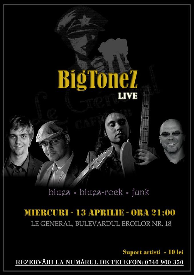 BigToneZ @ Le Général