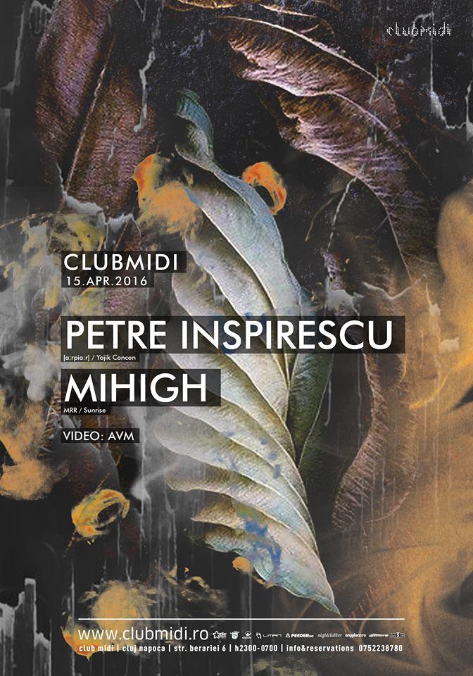 Petre Inspirescu / Mihigh @ Club Midi