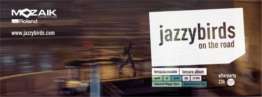 Lansare Jazzybirds @ Opera Maghiară