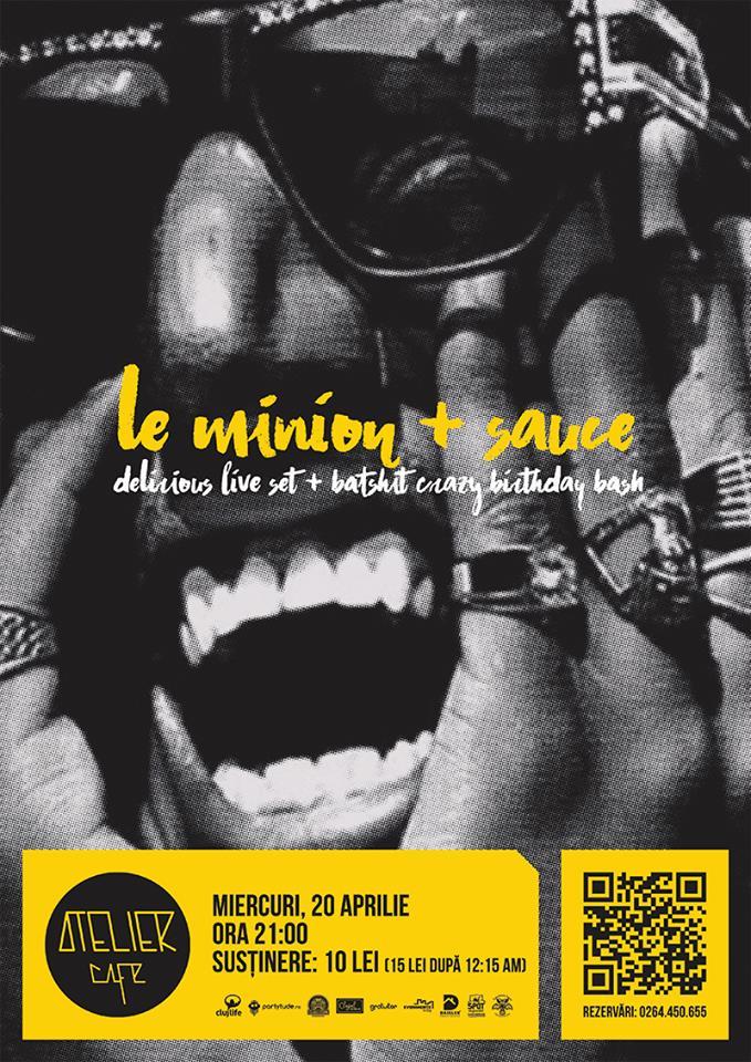 Le Minion + Sauce @ Atelier Cafe