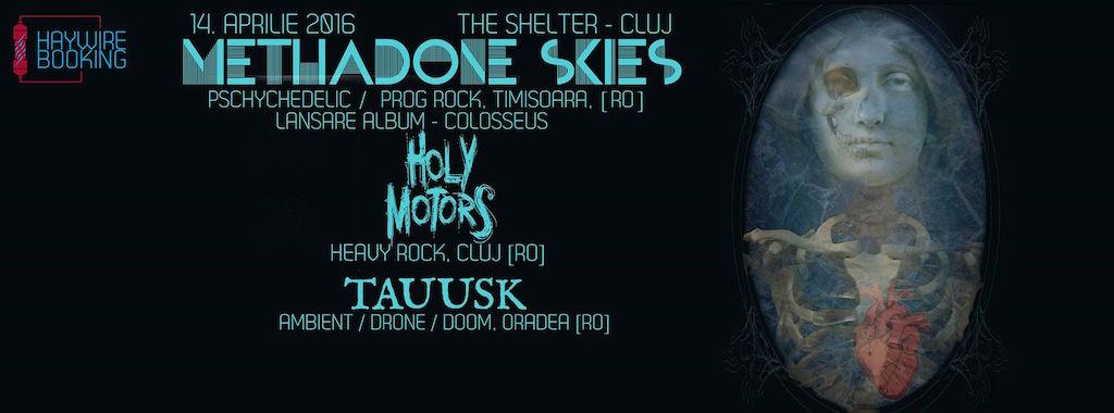 Methadone Skies | Holy Motors | Tauusk