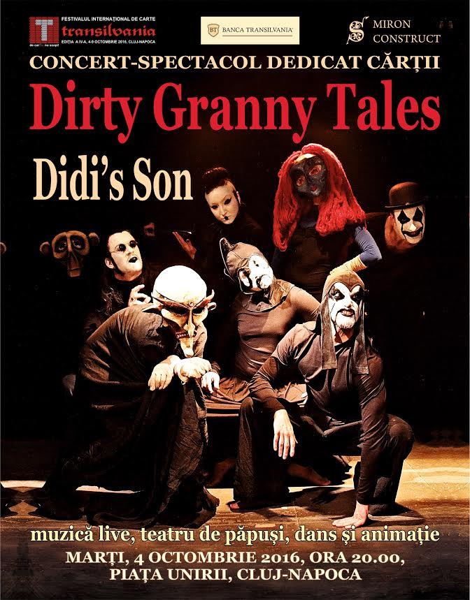 Dirty Granny Tales – Didi's Son @ Piața Unirii