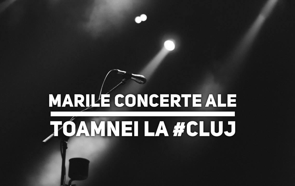 Nu rata marile concerte ale toamnei la Cluj!