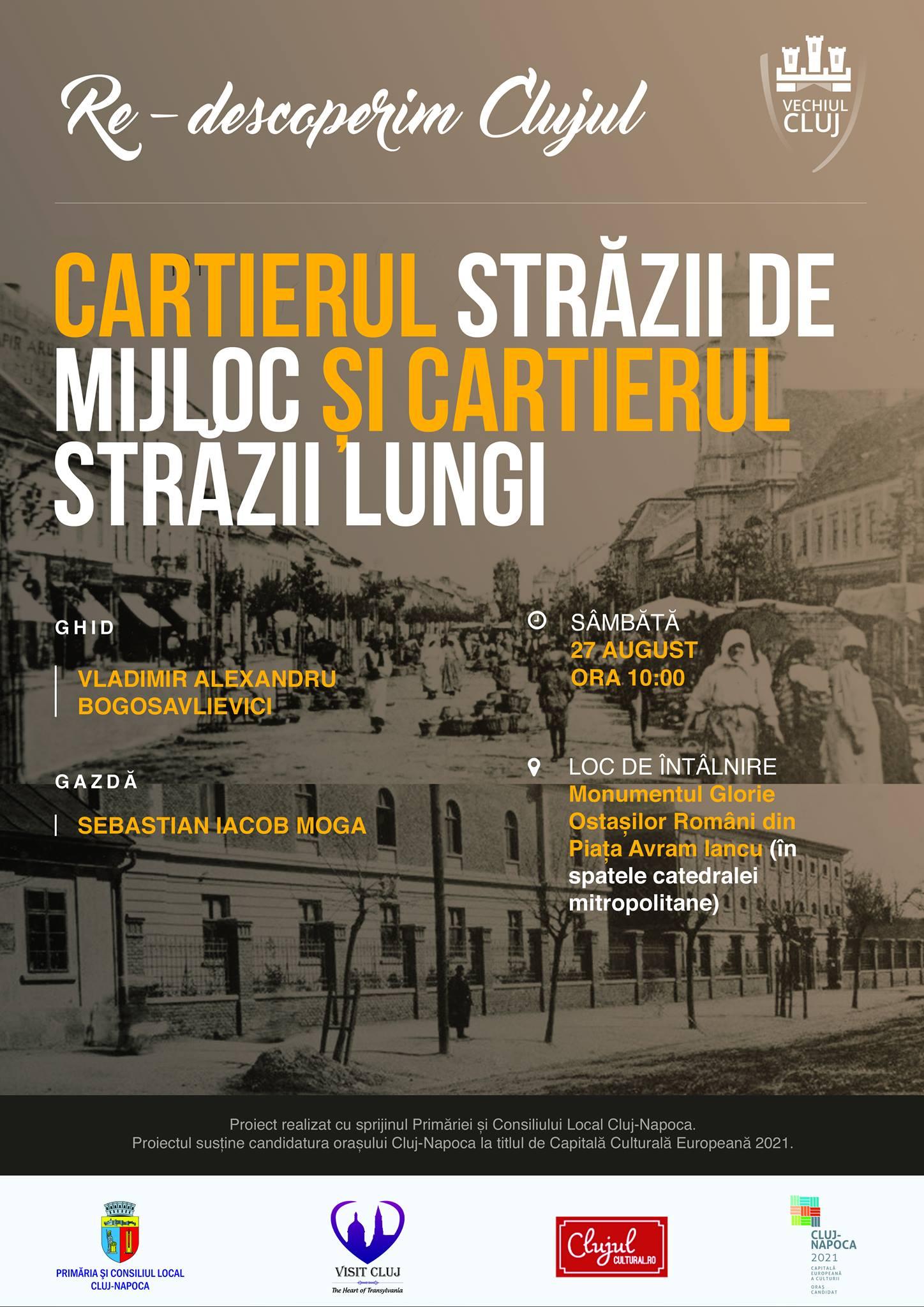 Re-descoperim Clujul – Cartierul Străzii de Mijloc și Cartierul Străzii Lungi