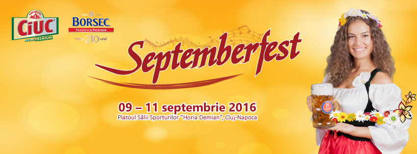 "Septemberfest 2016 @ Sala Sporturilor ""Horia Demian"""