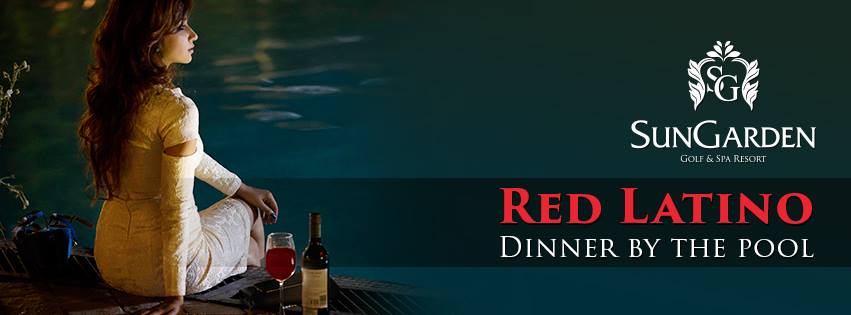 Red Latino Dinner by the Pool @ SunGarden