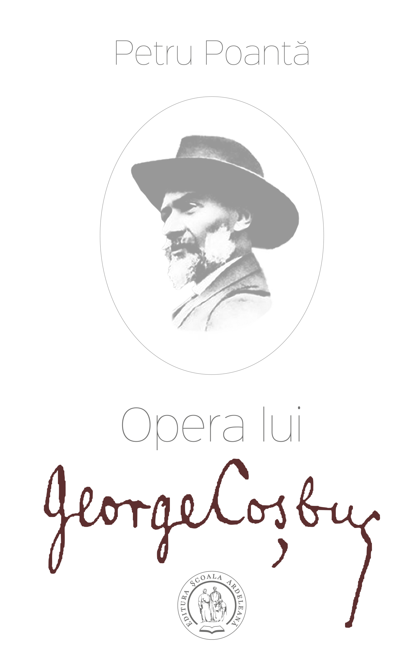 "Petru Poanta: ""Clujul meu"" si ""Opera lui George Cosbuc"""
