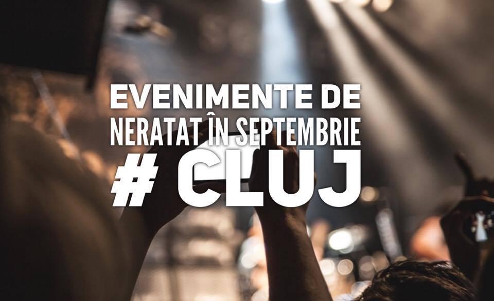 10 evenimente pe care sa nu le ratezi în septembrie în Cluj
