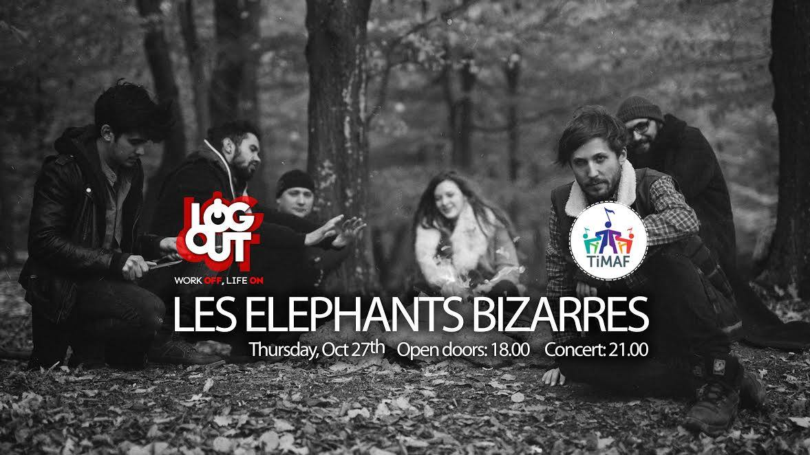 Les Elephants Bizarres @ Euphoria Music Hall