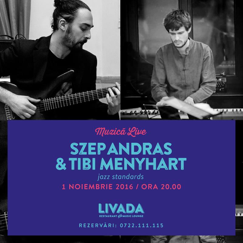 Szep Andras & Tibi Menyhart @ Restaurant Livada