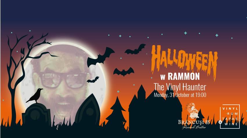 Halloween w/ Rammon @ Brâncuși 85