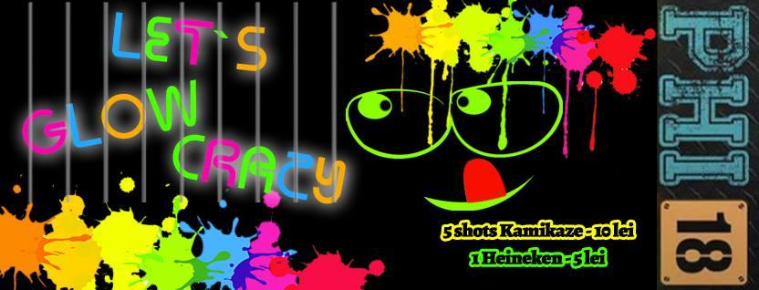 Let's Glow Crazy @ Club PHI 18