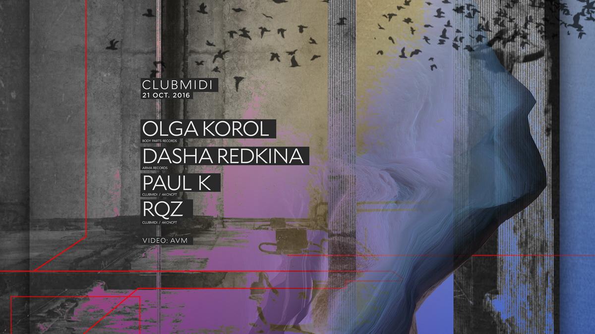 Olga Korol / Dasha Redkina / Paul K / RQZ
