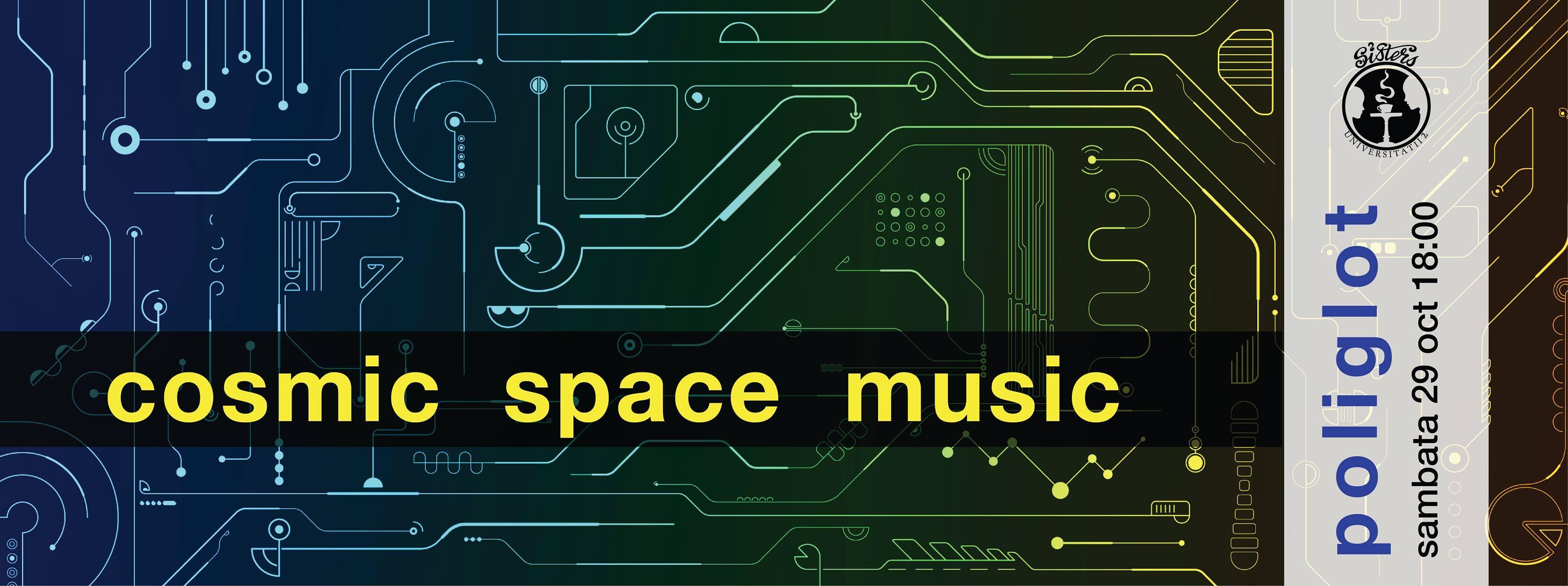 Cosmic Space Music @ Sisters