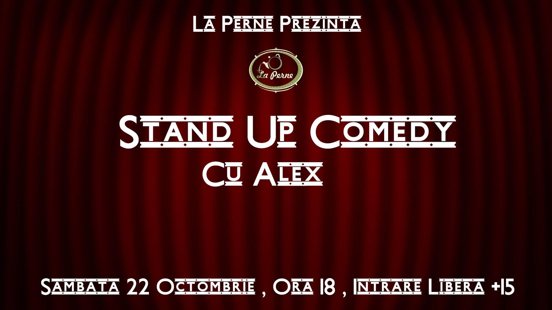 Stand Up Comedy cu Alex @ La Perne