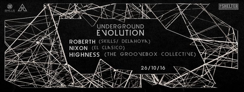 Underground Evolution @ The Shelter