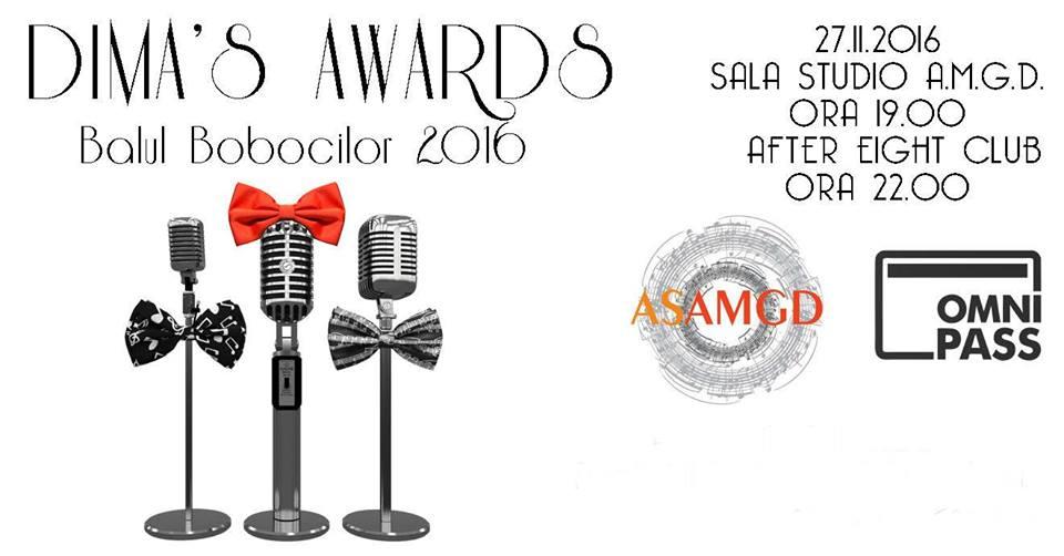 Dima's Awards – Balul Bobocilor 2016 AMGD