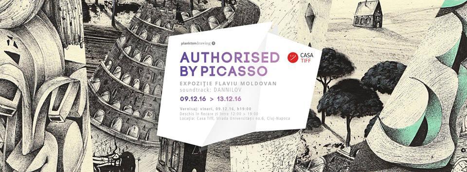 Authorised by Picasso – Expoziţie Flaviu Moldovan @ Casa TIFF