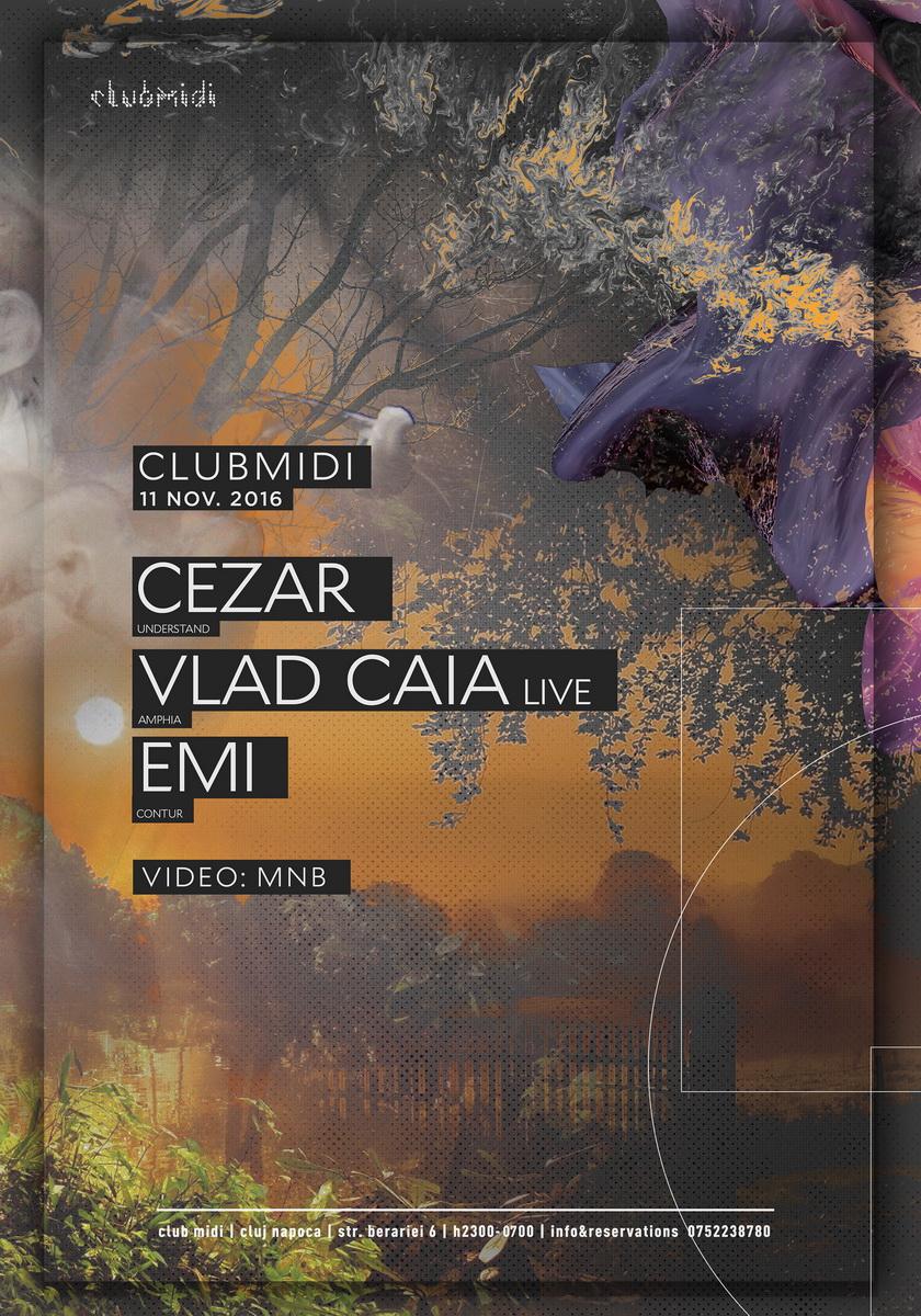 Cezar / Vlad Caia / Emi @ Club Midi