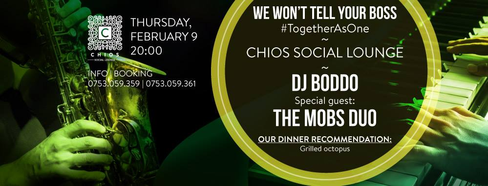 We Won't Tell Your Boss @ Chios Social Lounge