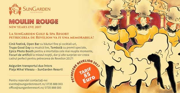 Revelion 2017 – Moulin Rouge @ Sungarden Resort