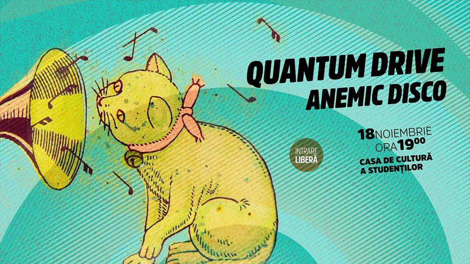 Quantum Drive @ Casa de Cultură a Studenților