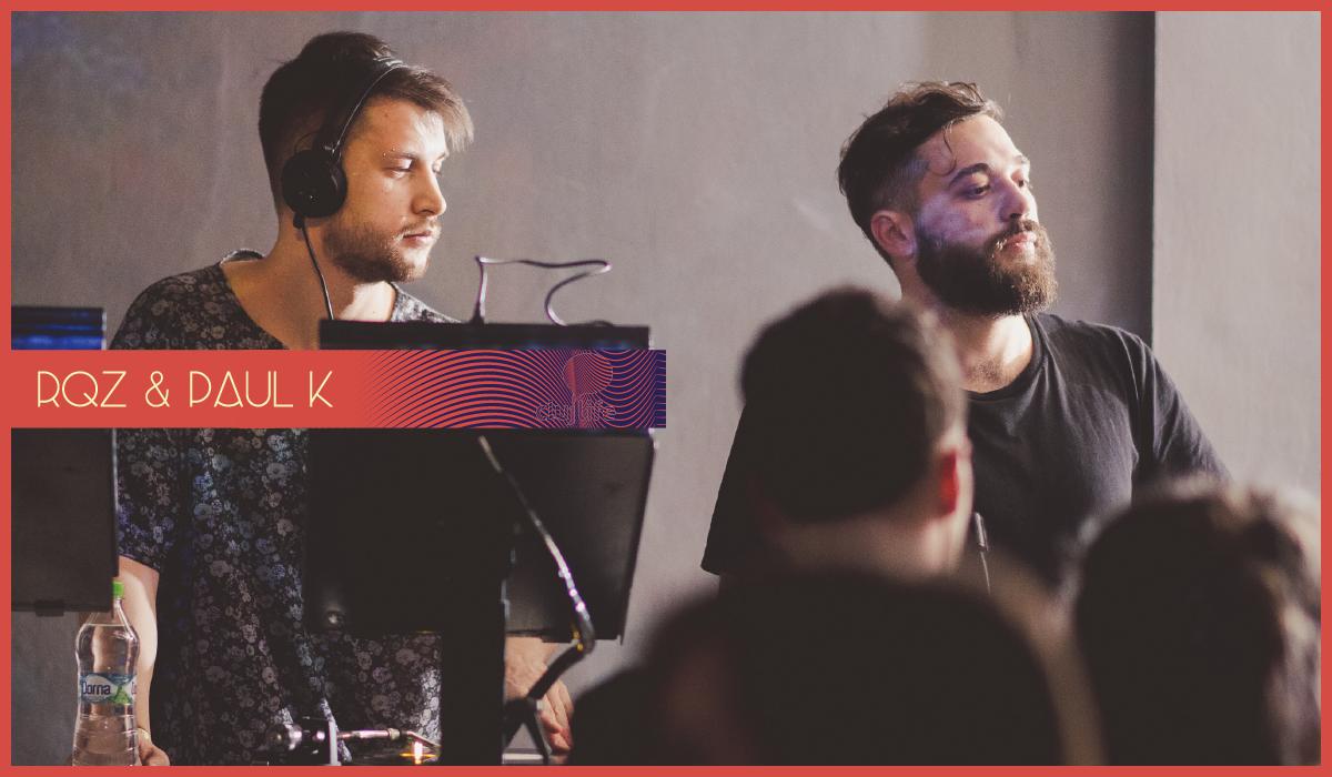 RQZ & Paul K ♫ clujlife podcast _001