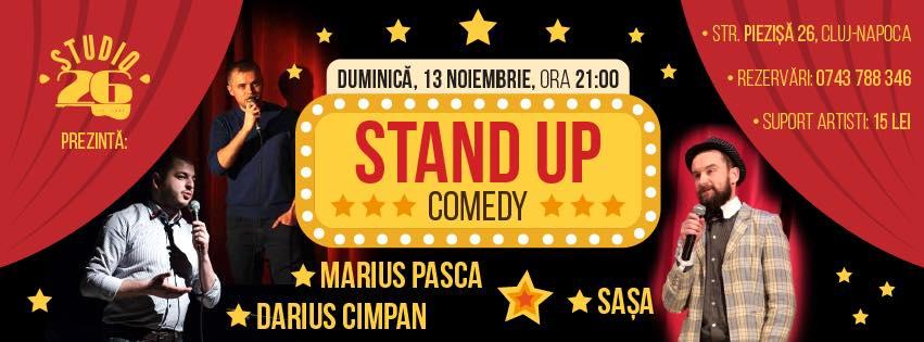 Stand up comedy cu Darius, Marius si Sasa @ Studio 26