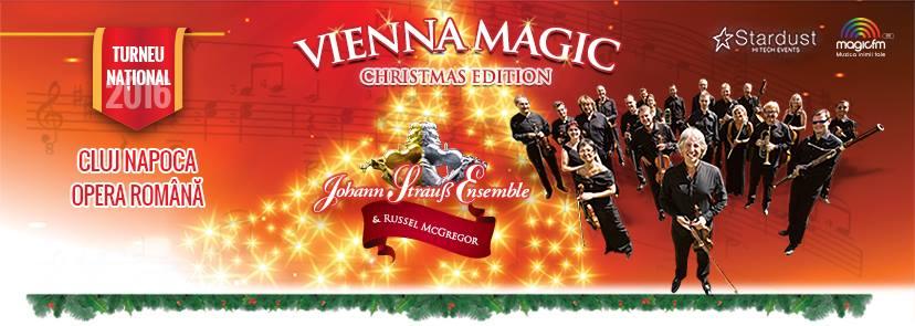 Vienna MAGIC – Christmas Edition @ Opera Cluj