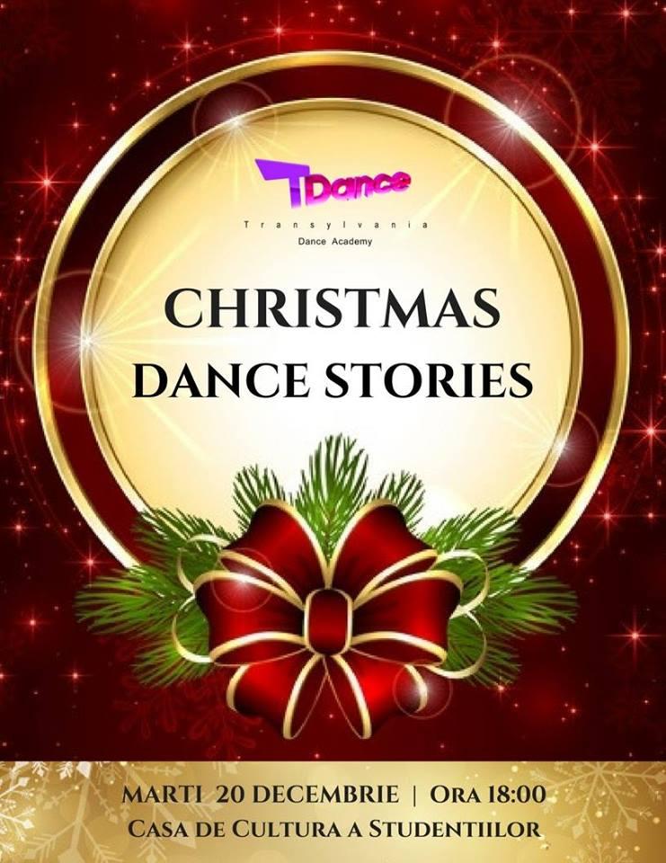 Christmas DANCE Stories by TDance @ Casa de Cultură a Studenților